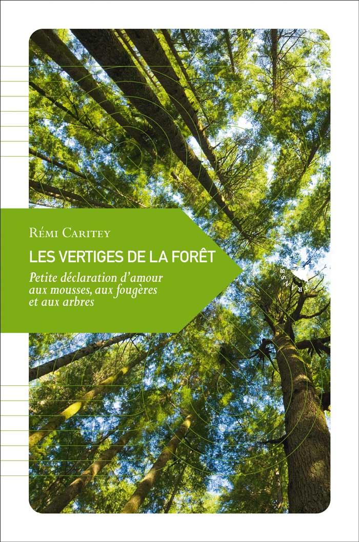 Les vertiges de la forêt, un livre de Rémi Caritey chez Transboréal.